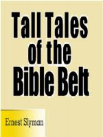 Cover for 'Tall Tales of The Bible Belt'
