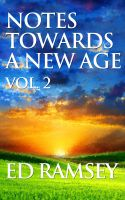 Cover for 'Notes Towards a New Age, Volume 2'