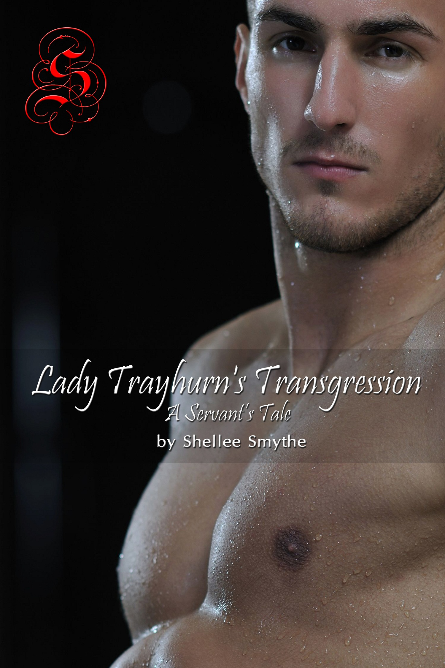 Shellee Smythe - Lady Trayhurn's Transgression: A Servant's Tale