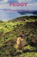 Cover for 'Peggy  The Story of a Wee Horse'
