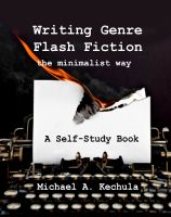 Cover for 'Writing Genre Flash Fiction the Minimalist Way'