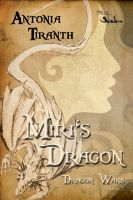 Cover for 'Miri's Dragon - Book 2 in The Dragon Wars Series'