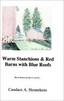 Cover for 'Warm Stanchions and Red Barns With Blue Roofs'