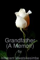Cover for 'Grandfather (A Memoir)'