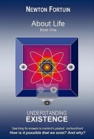 Cover for 'About Life Book I: Understanding Existence'