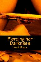 Cover for 'Piercing her Darkness'