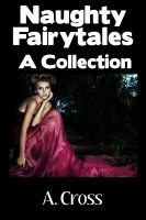 Cover for 'Naughty Fairytales: A Collection'