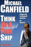 Cover for 'Think Of A Pink Ship'