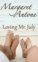 Cover for 'Loving Mr. July'
