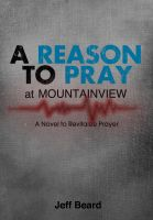 Cover for 'A Reason To Pray at Mountainview'