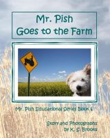 Cover for 'Mr. Pish Goes to the Farm'