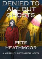 Cover for 'Denied to all but Ghosts'