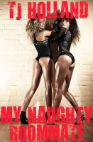 Cover for 'My Naughty Roommate: Naughty Roommates - Volume One'