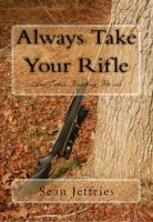 Cover for 'Always Take Your Rifle'