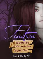Cover for 'FAUSTINE (Bonfire Chronicles Book One)'
