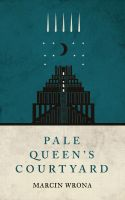 Cover for 'Pale Queen's Courtyard'