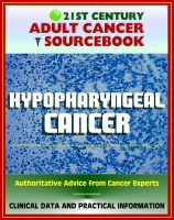 Cover for '21st Century Adult Cancer Sourcebook: Hypopharyngeal Cancer - Clinical Data for Patients, Families, and Physicians'