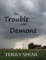 Cover for 'The Trouble with Demons'
