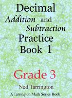 Cover for 'Decimal Addition and Subtraction Practice Book 1, Grade 3'