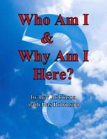 Cover for 'Who AM I & WHY AM I HERE?'