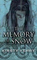 Cover for 'The Memory of Snow'