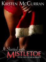 Cover for 'It Started With Mistletoe'