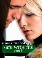 Cover for 'Safe With Me, Part 8 (The End)'