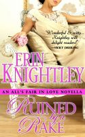 Cover for 'Ruined by a Rake - An All's Fair in Love Novella'