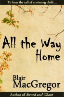 Cover for 'All the Way Home'