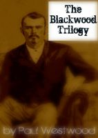 Cover for 'The Blackwood Trilogy'