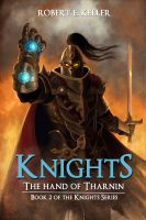 Cover for 'Knights: The Hand of Tharnin'