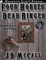 Cover for 'Four Horses Dead Ringer'