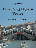 Cover for 'City Breaks - Tour 10 - 3 Days In Venice'