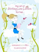 Cover for 'The Art of Writing Love Letters for Her'