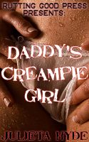 Cover for 'Daddy's Creampie Girl'