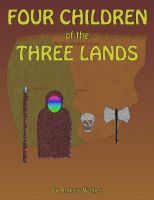 Cover for 'Four Children Of The Three Lands'