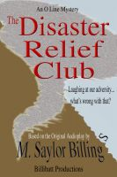 Cover for 'The Disaster Relief Club: An O Line Mystery Book 2'