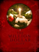 Cover for 'The Million Dollar Gift'