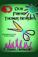 Cover for 'Our Friend Thomas Henson'