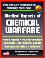 Cover for '21st Century Textbooks of Military Medicine - Medical Aspects of Chemical Warfare - Nerve Agents, Incapacitating Agents, Riot Control, Toxins, Defense, Decontamination (Emergency War Surgery Series)'