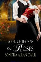 Cover for 'A Bed of Thorns and Roses'