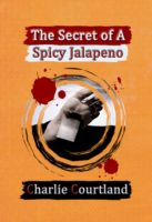 Cover for 'The Secret of A Spicy Jalapeno'