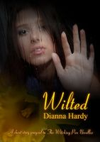Cover for 'Wilted (A Witching Pen Novellas Prequel)'