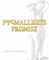James Russell - Pygmallion's Promise