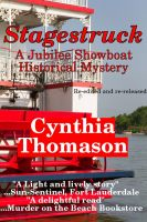 Cover for 'Stagestruck, a Jubilee Showboat Mystery, book 1'