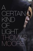 Cover for 'A Certain Kind of Light'