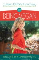 Cover for 'On Being Vegan: Reflections on a Compassionate Life'