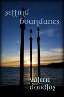 Cover for 'Setting Boundaries - a novella'
