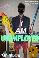Cover for 'I Am Unemployed'