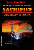 Cover for 'Sacrifice - The True Story of Courage over Chernobyl'